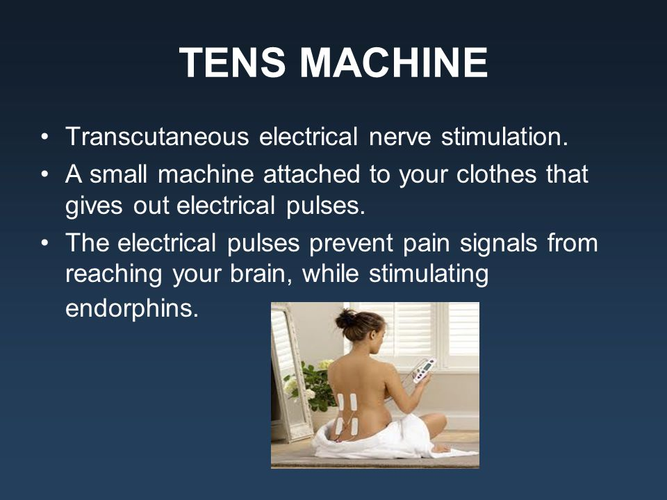 TENS MACHINE Transcutaneous electrical nerve stimulation.