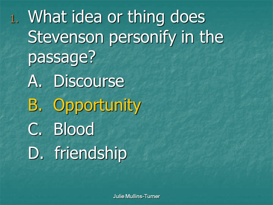 What idea or thing does Stevenson personify in the passage