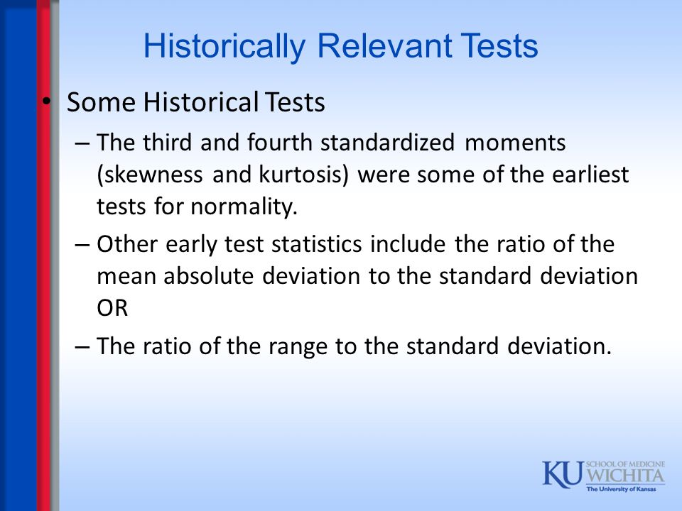 Historically Relevant Tests