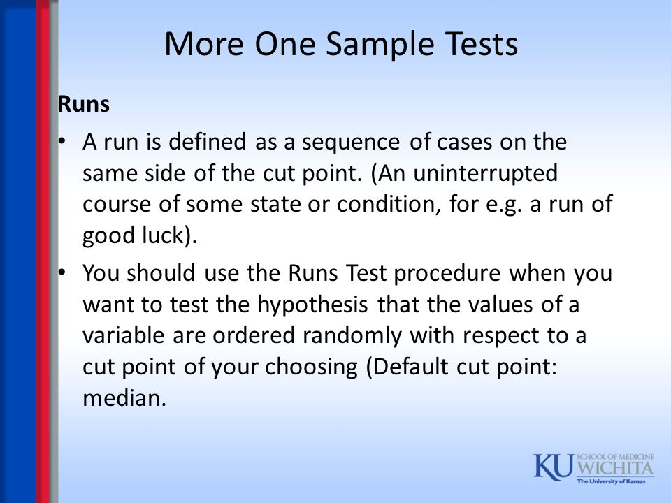 More One Sample Tests Runs