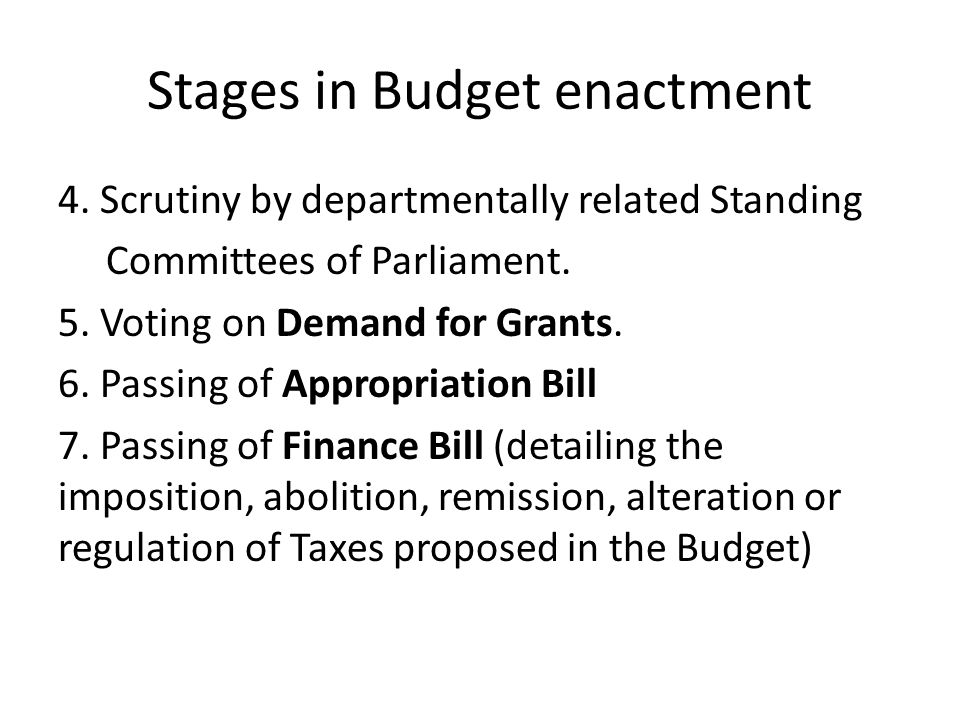 Stages in Budget enactment