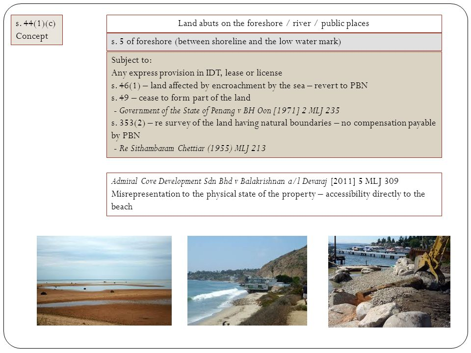 Land abuts on the foreshore / river / public places