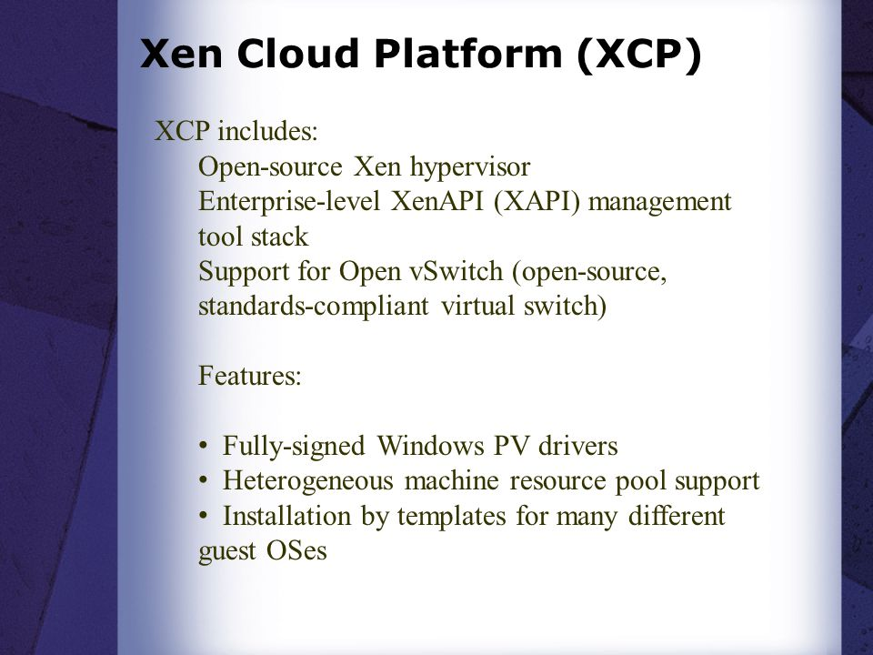 Xen Cloud Platform (XCP)