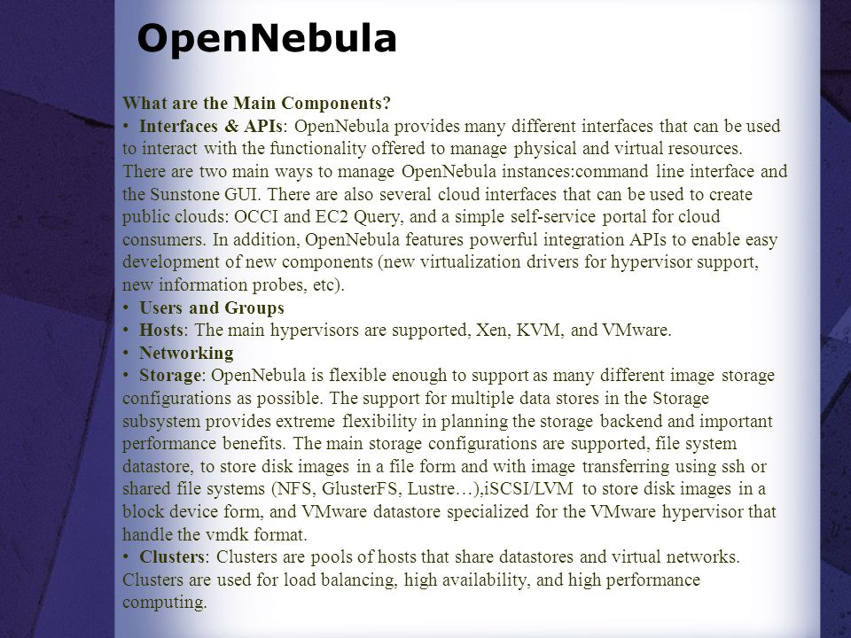 OpenNebula What are the Main Components
