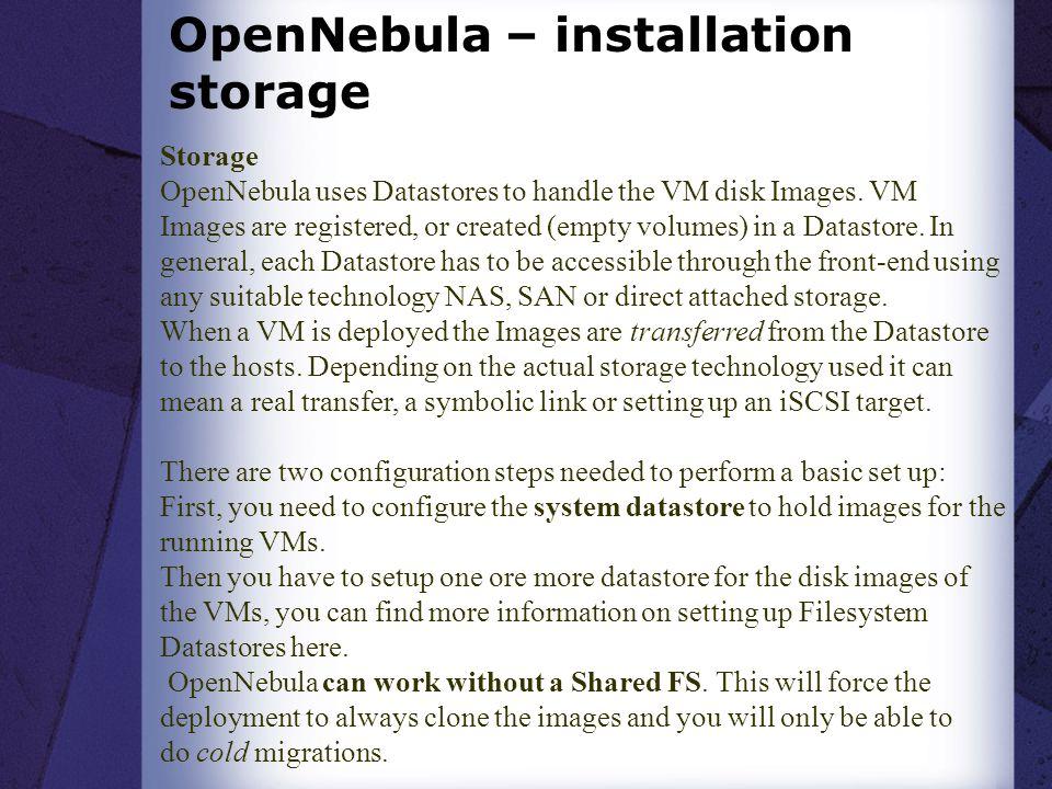 OpenNebula – installation storage