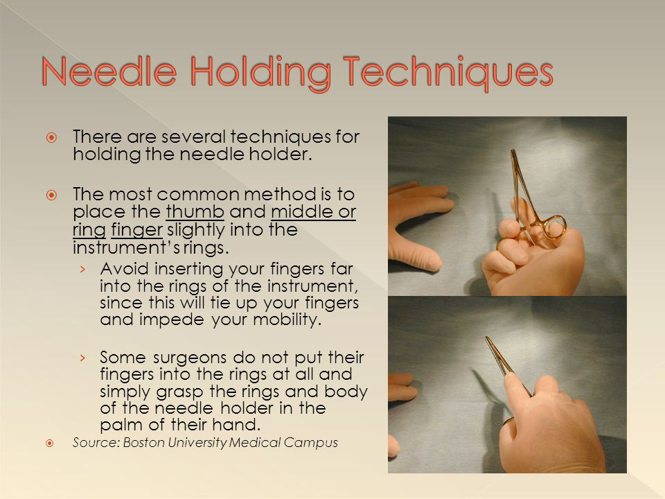 Needle Holding Techniques
