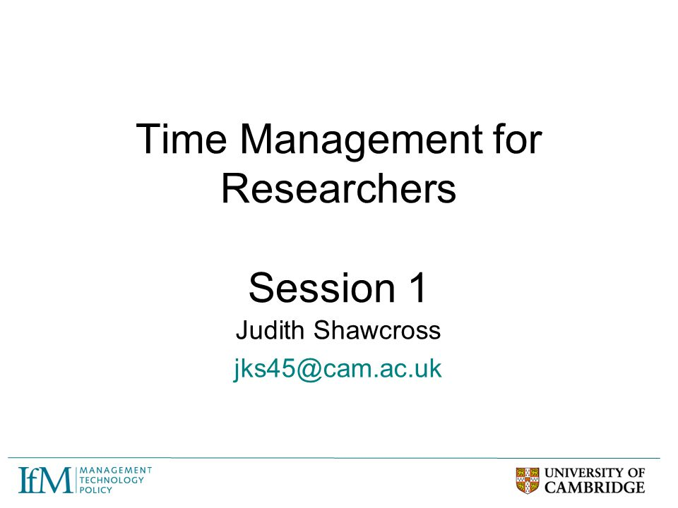 Time Management for Researchers Session 1