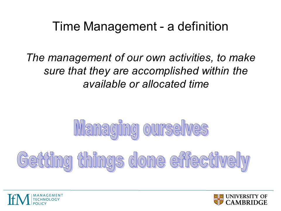 Time Management - a definition