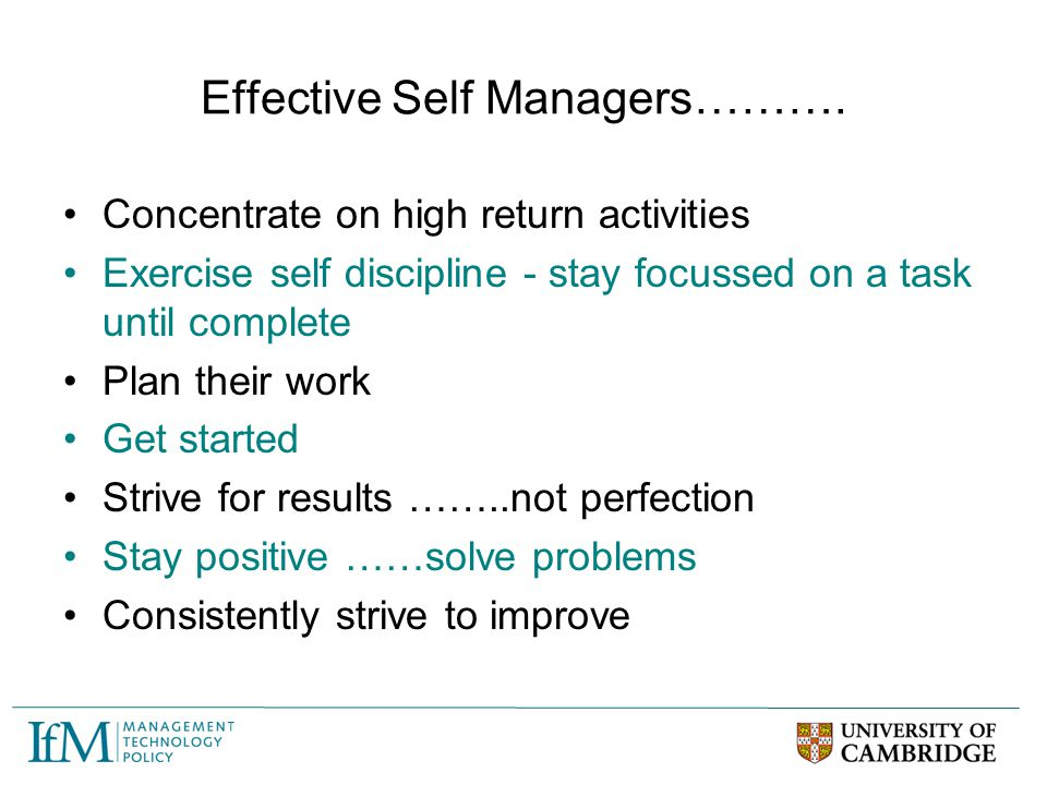 Effective Self Managers……….