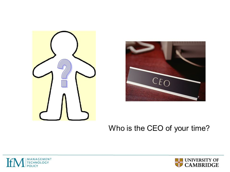 Who is the CEO of your time