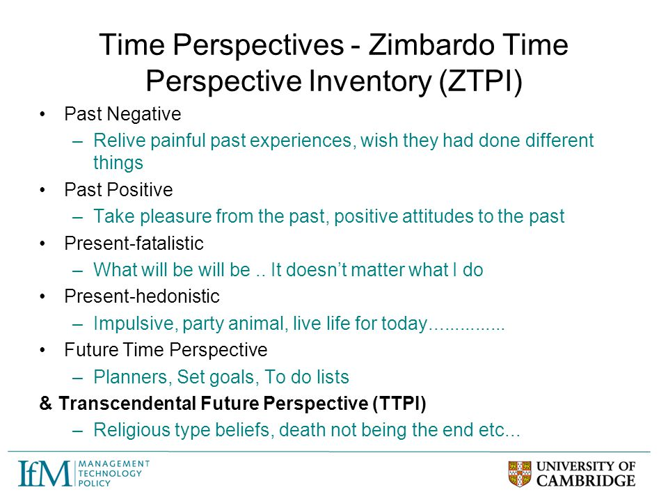Time Perspectives - Zimbardo Time Perspective Inventory (ZTPI)