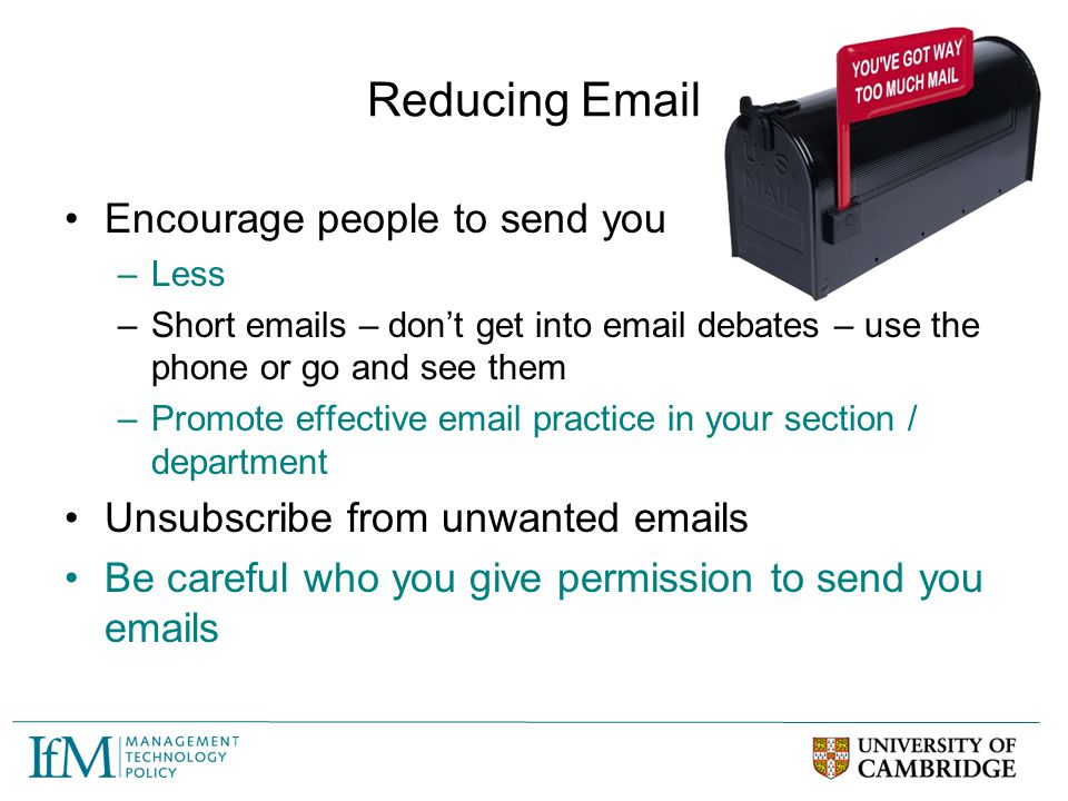 Reducing Email Encourage people to send you