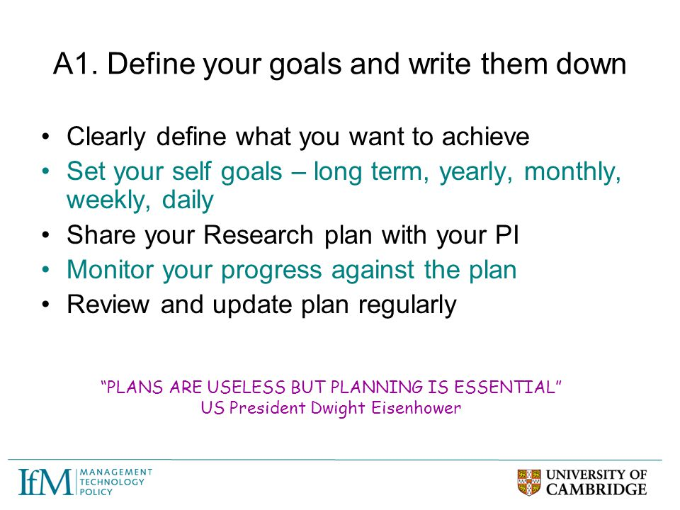 A1. Define your goals and write them down