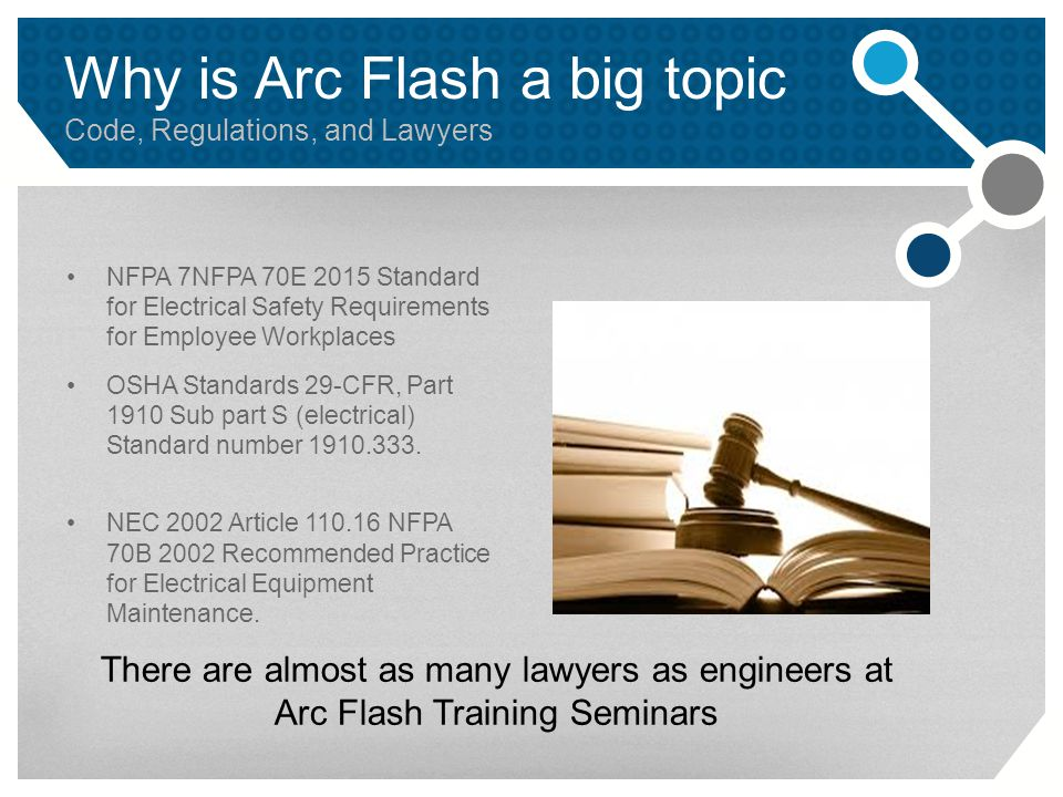 Why is Arc Flash a big topic