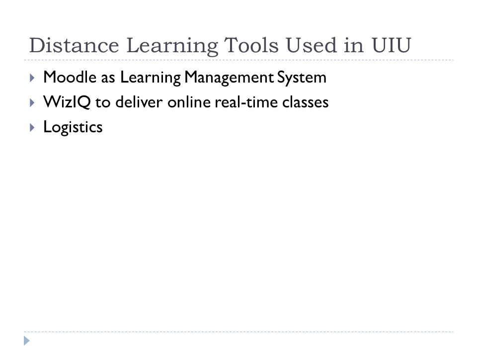 Distance Learning Tools Used in UIU