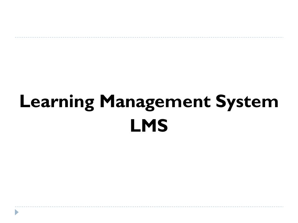 Learning Management System LMS