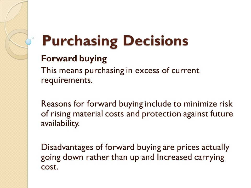 Purchasing Decisions Forward buying