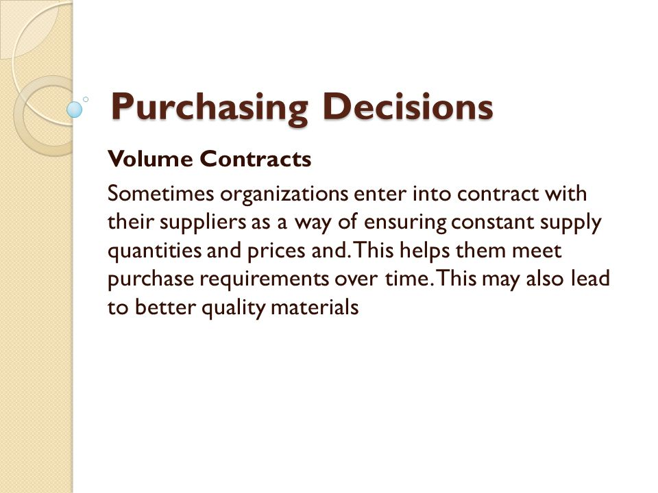 Purchasing Decisions Volume Contracts