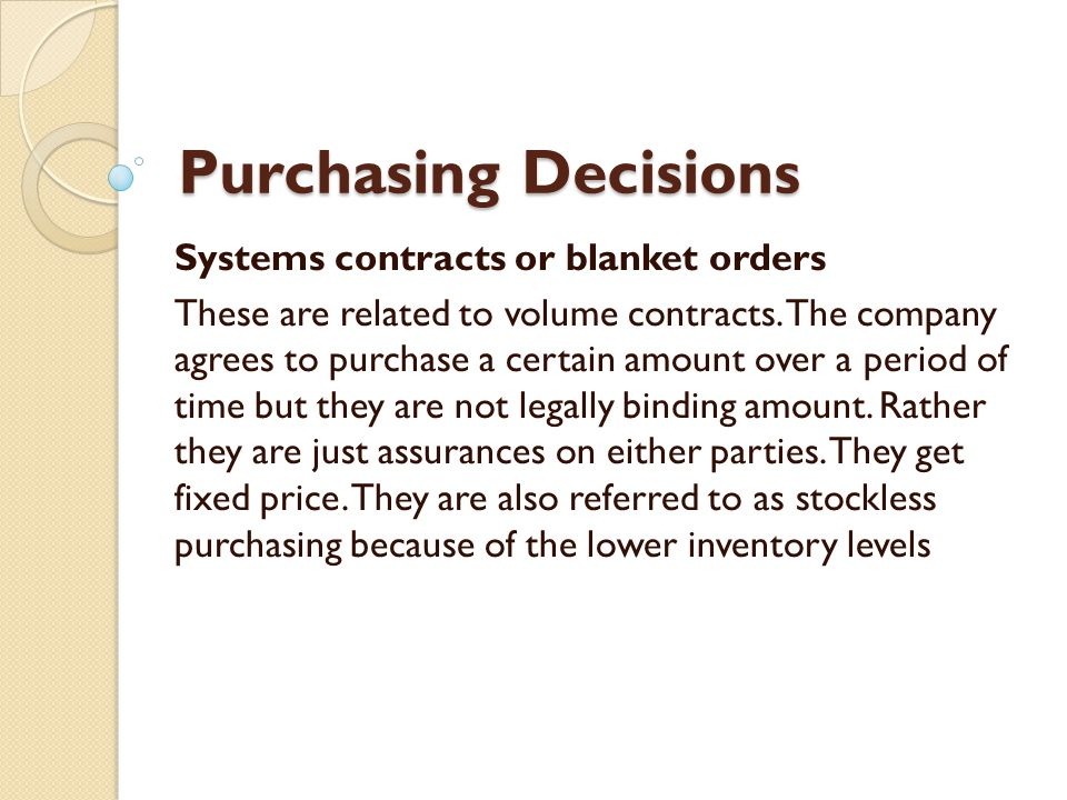 Purchasing Decisions Systems contracts or blanket orders