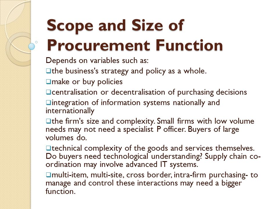 Scope and Size of Procurement Function