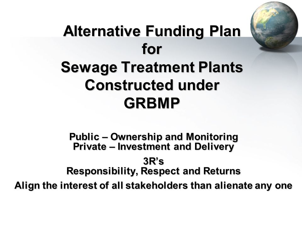 Alternative Funding Plan for Sewage Treatment Plants Constructed under GRBMP