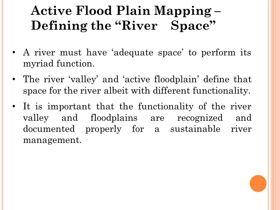Active Flood Plain Mapping – Defining the River Space