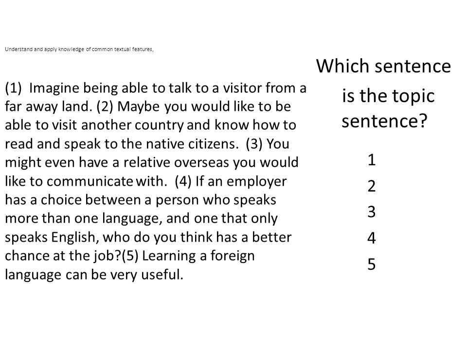 Which sentence is the topic sentence 1 2 3 4 5