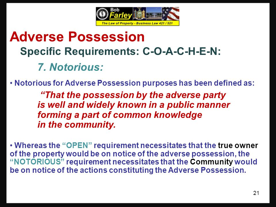 Adverse Possession 7. Notorious: