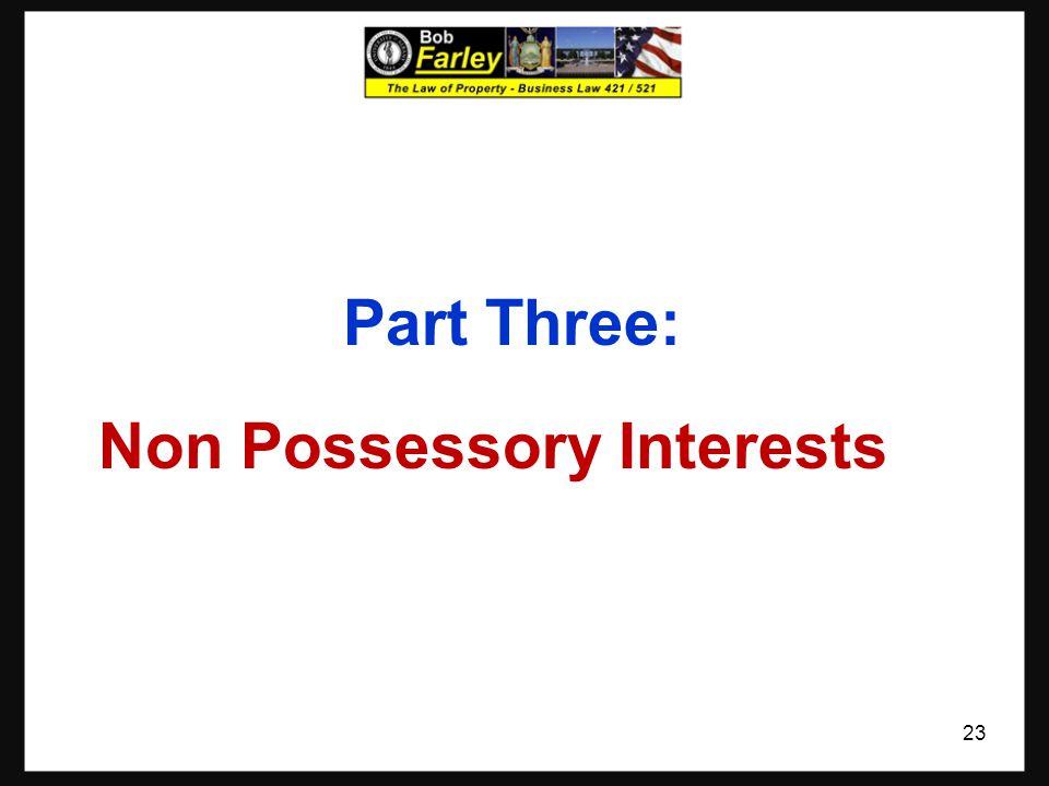 Part Three: Non Possessory Interests