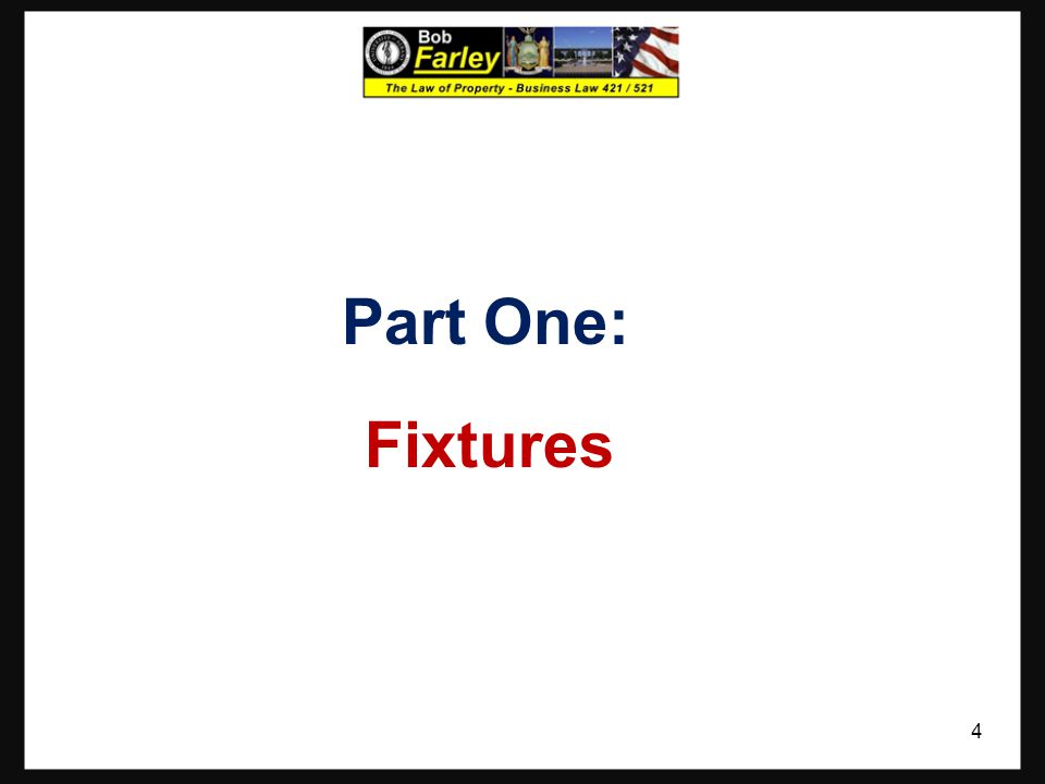 Part One: Fixtures
