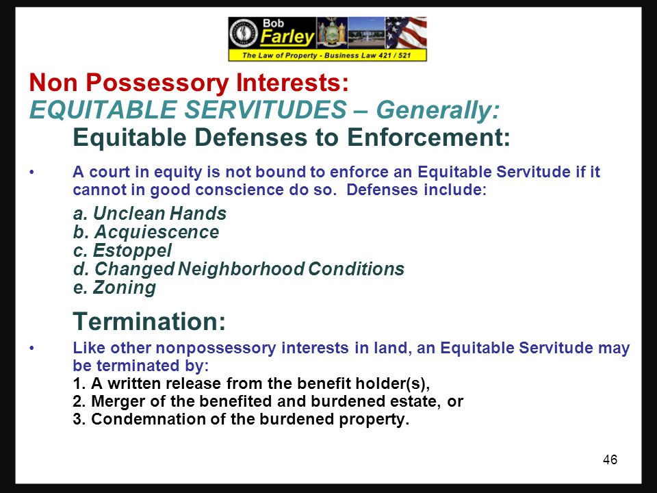 Non Possessory Interests: EQUITABLE SERVITUDES – Generally: