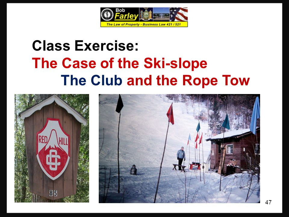 Class Exercise: The Case of the Ski-slope The Club and the Rope Tow