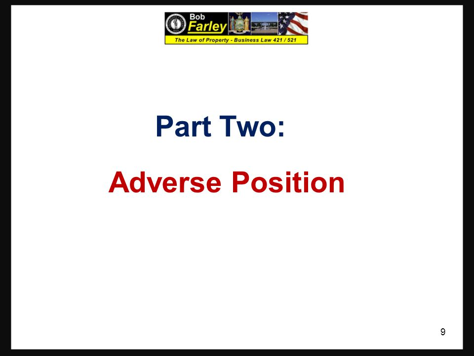 Part Two: Adverse Position