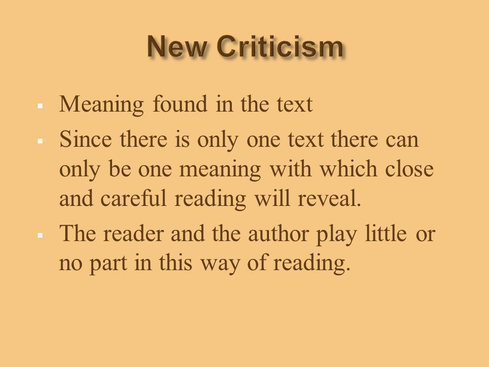 New Criticism Meaning found in the text
