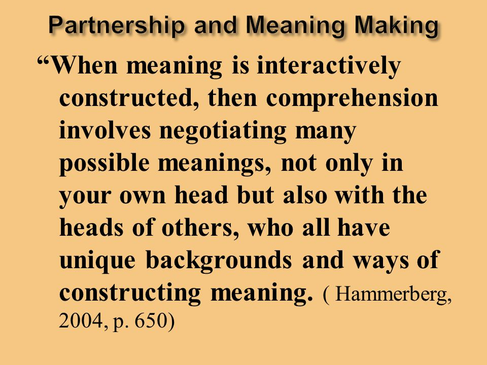 Partnership and Meaning Making