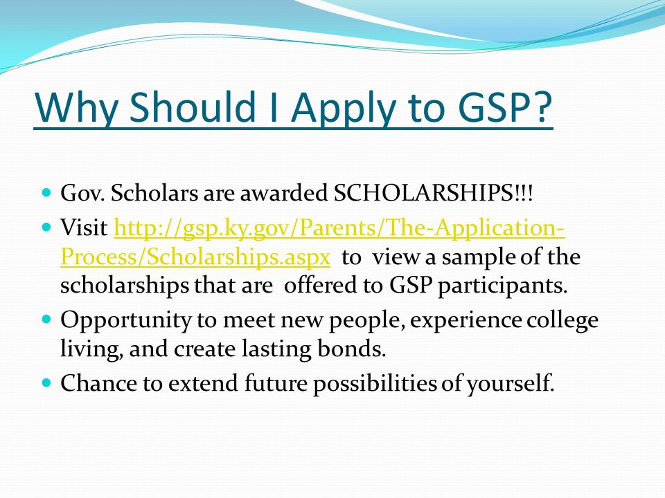 Why Should I Apply to GSP