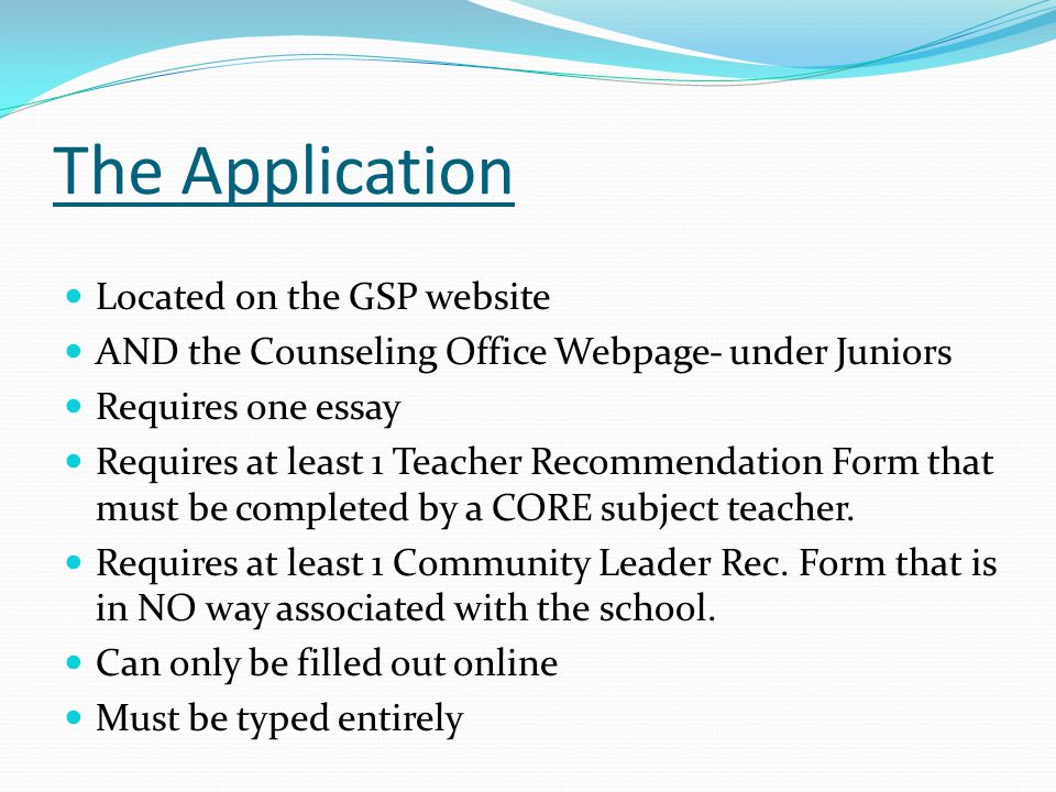 The Application Located on the GSP website