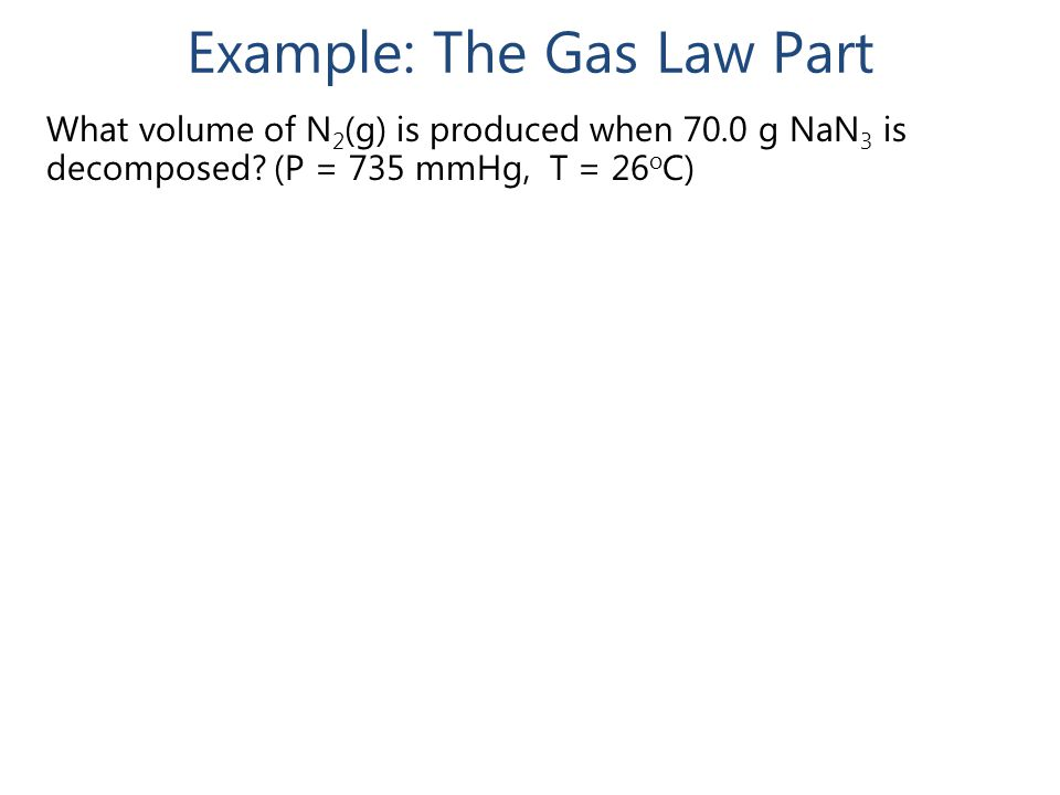 Example: The Gas Law Part