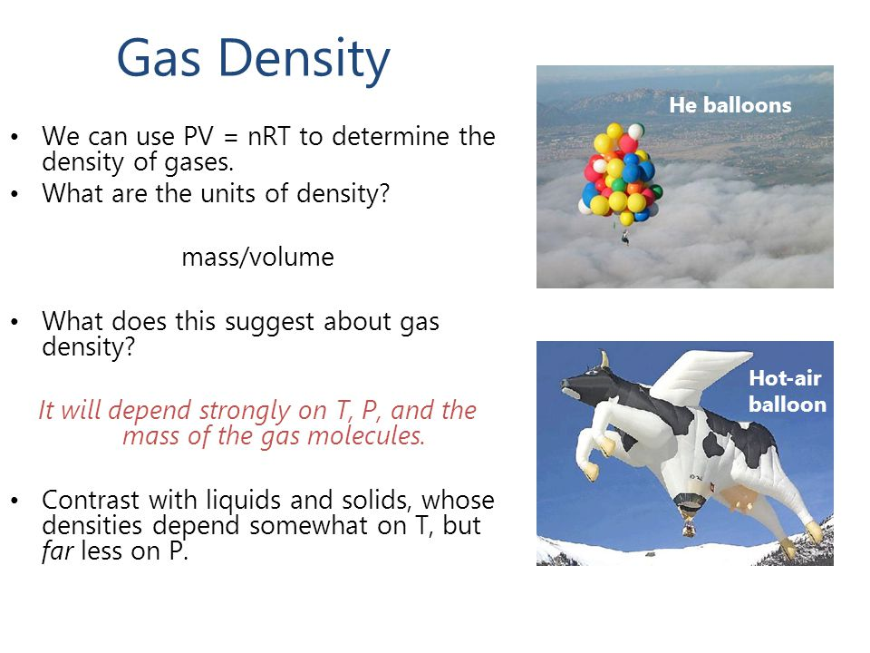 It will depend strongly on T, P, and the mass of the gas molecules.