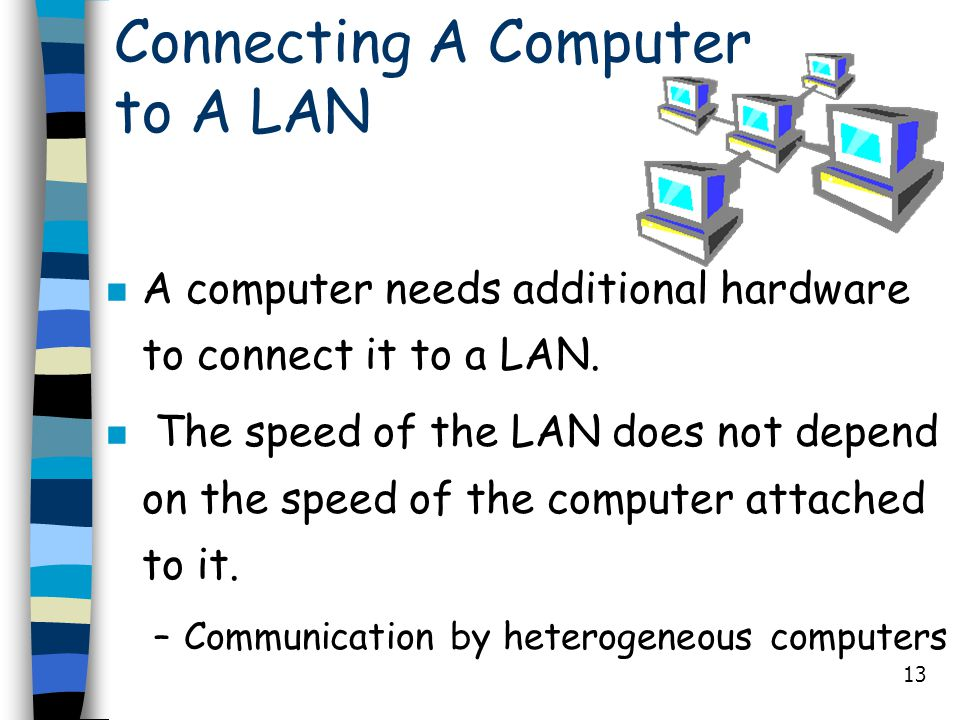 Connecting A Computer to A LAN
