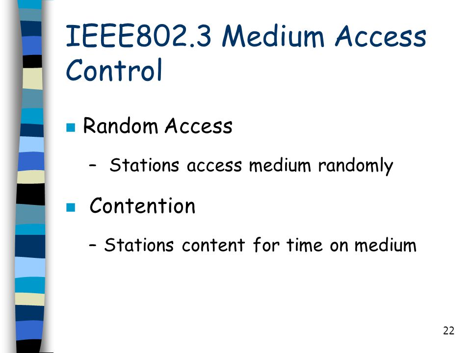 IEEE802.3 Medium Access Control