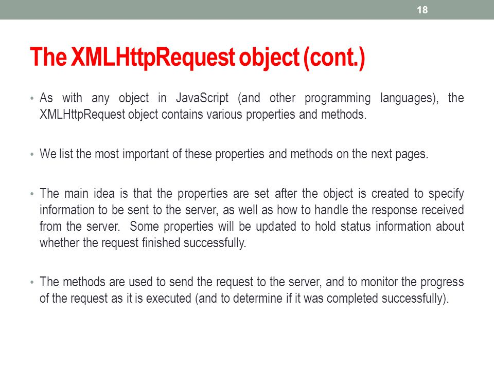 The XMLHttpRequest object (cont.)