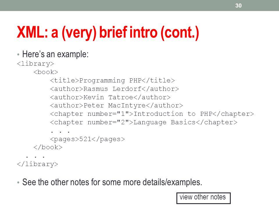 XML: a (very) brief intro (cont.)