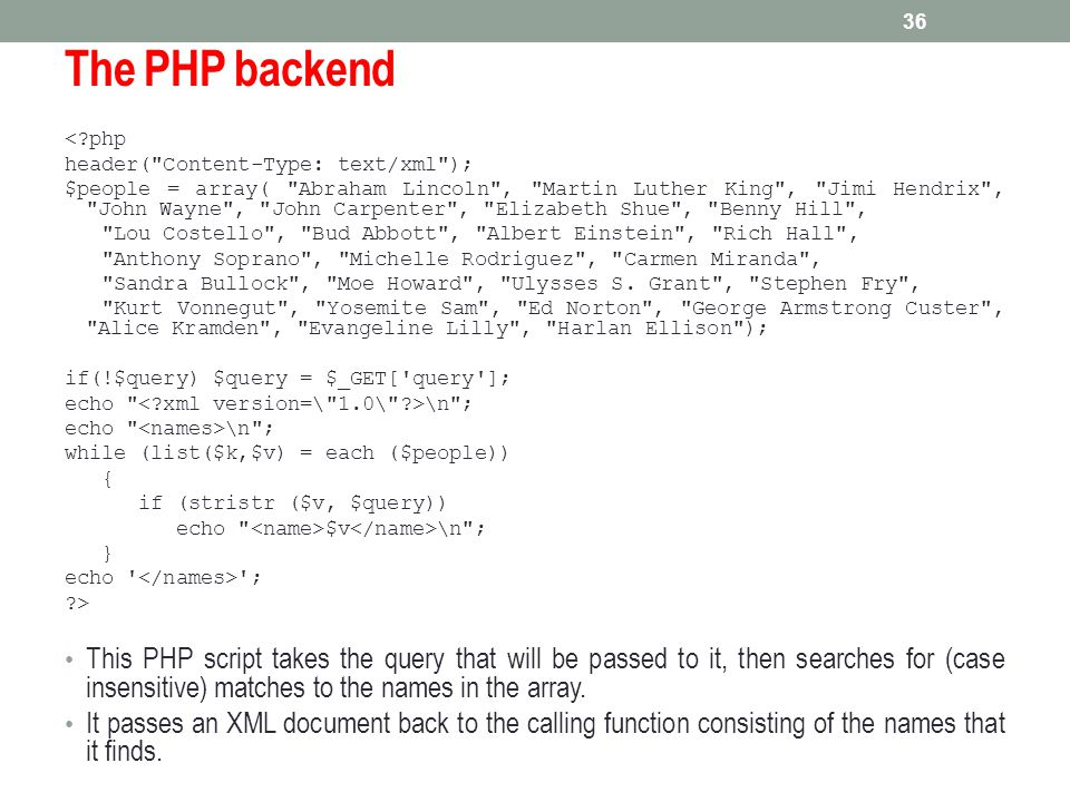 The PHP backend < php. header( Content-Type: text/xml );