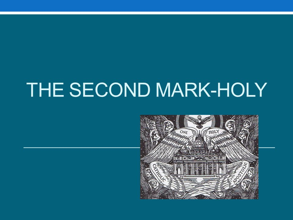 The Second Mark-Holy