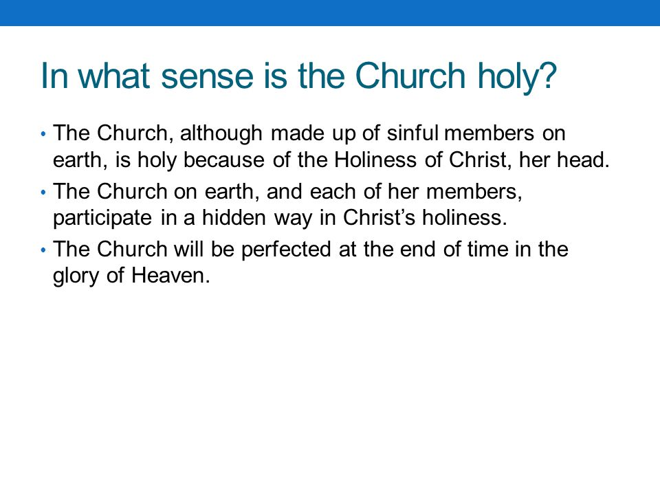 In what sense is the Church holy