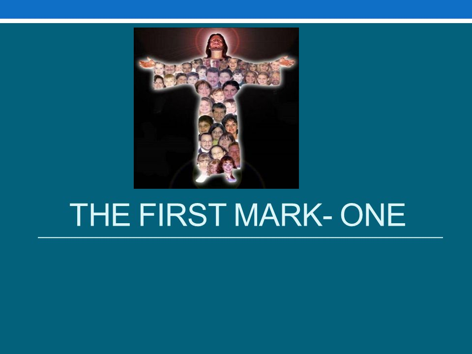 The First Mark- One