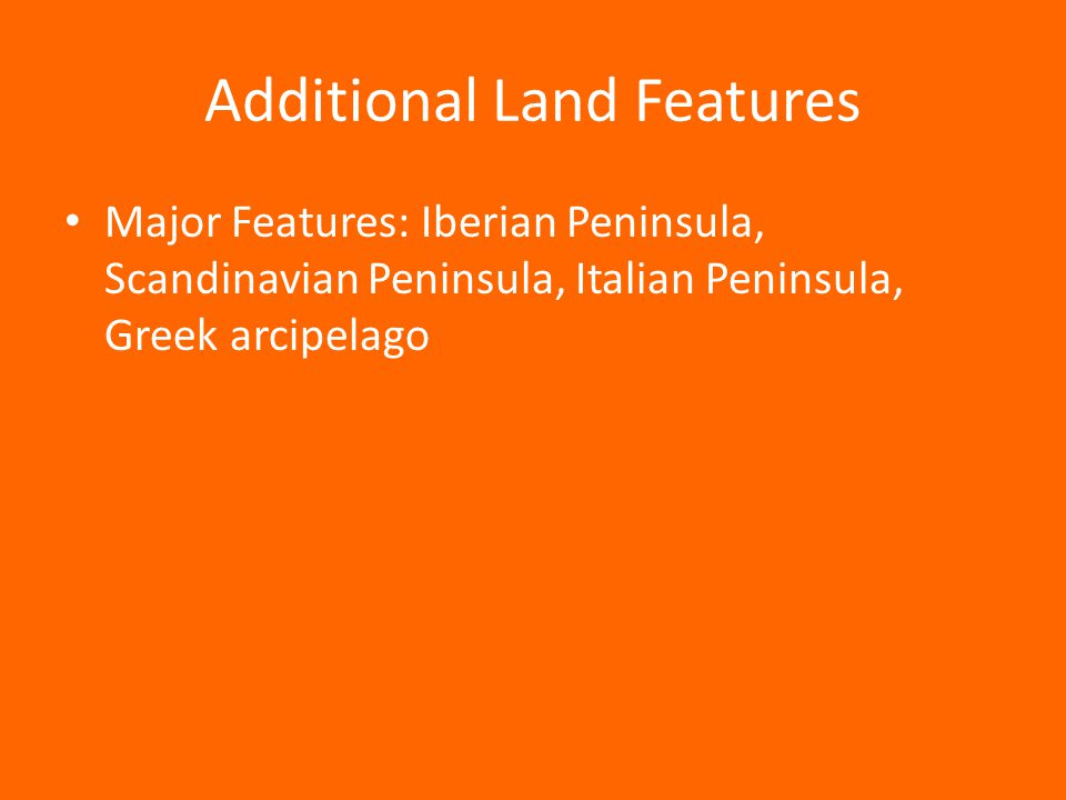 Additional Land Features