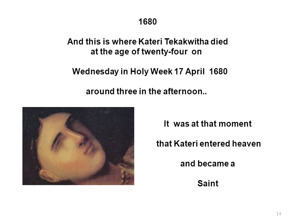 that Kateri entered heaven