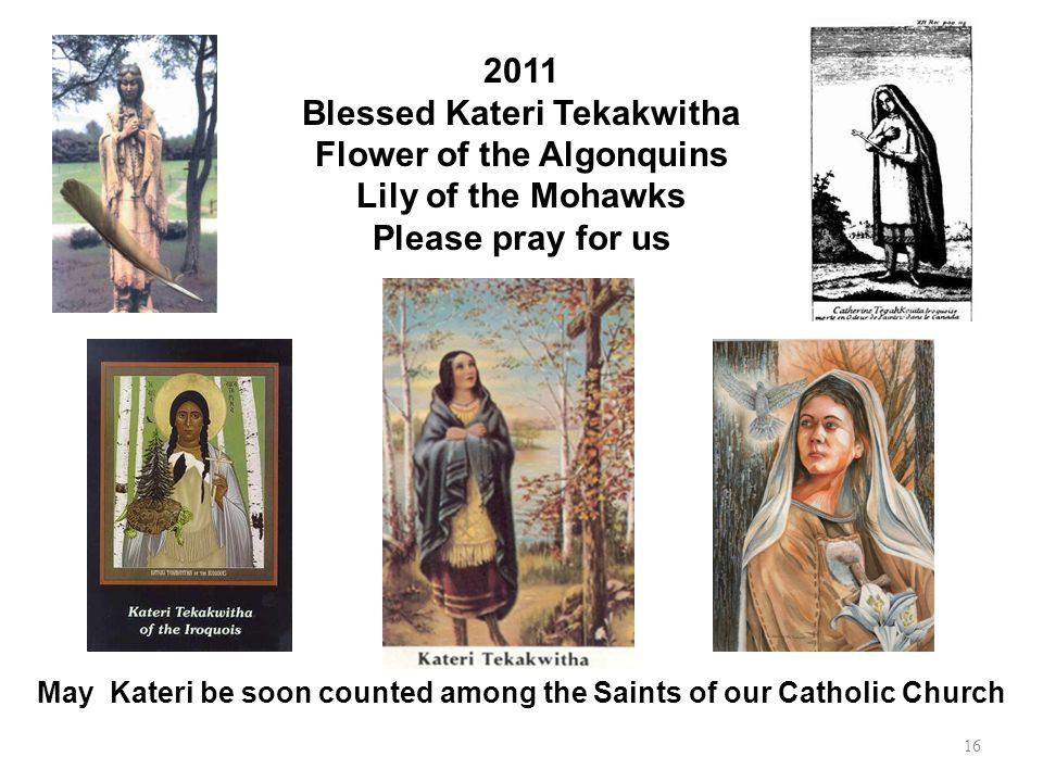 Blessed Kateri Tekakwitha Flower of the Algonquins